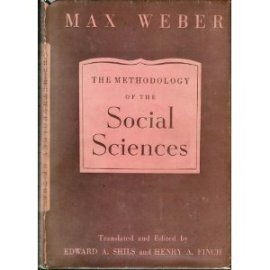 The methodology of social sciences / Max Weber / 1949 / The Free Press, Glencoe, Illinois; this is one of the books that I keep getting back to, when I have some fundamental doubts about categorizations and much else! Strongly recommended for anyone who wants to seriously study societal dynamics...
