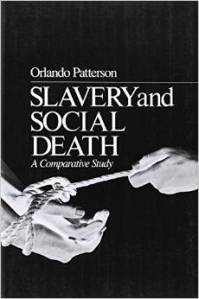 http://www.amazon.in/Slavery-Social-Death-Comparative-Study/dp/067481083X