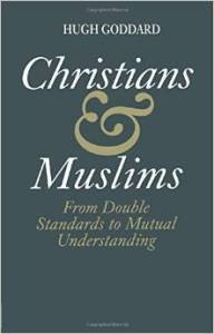 http://www.amazon.com/Christians-Muslims-Double-Standards-Understanding/dp/0700703640