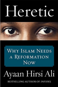 http://www.amazon.com/Heretic-Why-Islam-Needs-Reformation/dp/0062333933/ref=sr_1_1?s=books&ie=UTF8&q